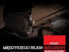 Międzyrzecki Rejon Umocniony - Front, Wyposażenie, Historia